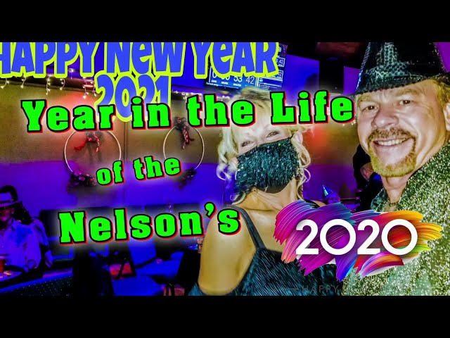 Year in the Life of The Nelson's 2020
