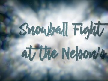 Snowball fight at the Nelsons (Snow Storm: Feb 2021)