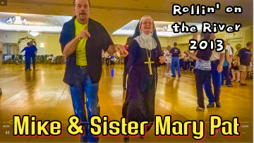 RotR 2013 – Dancing with Sister Mary Pat